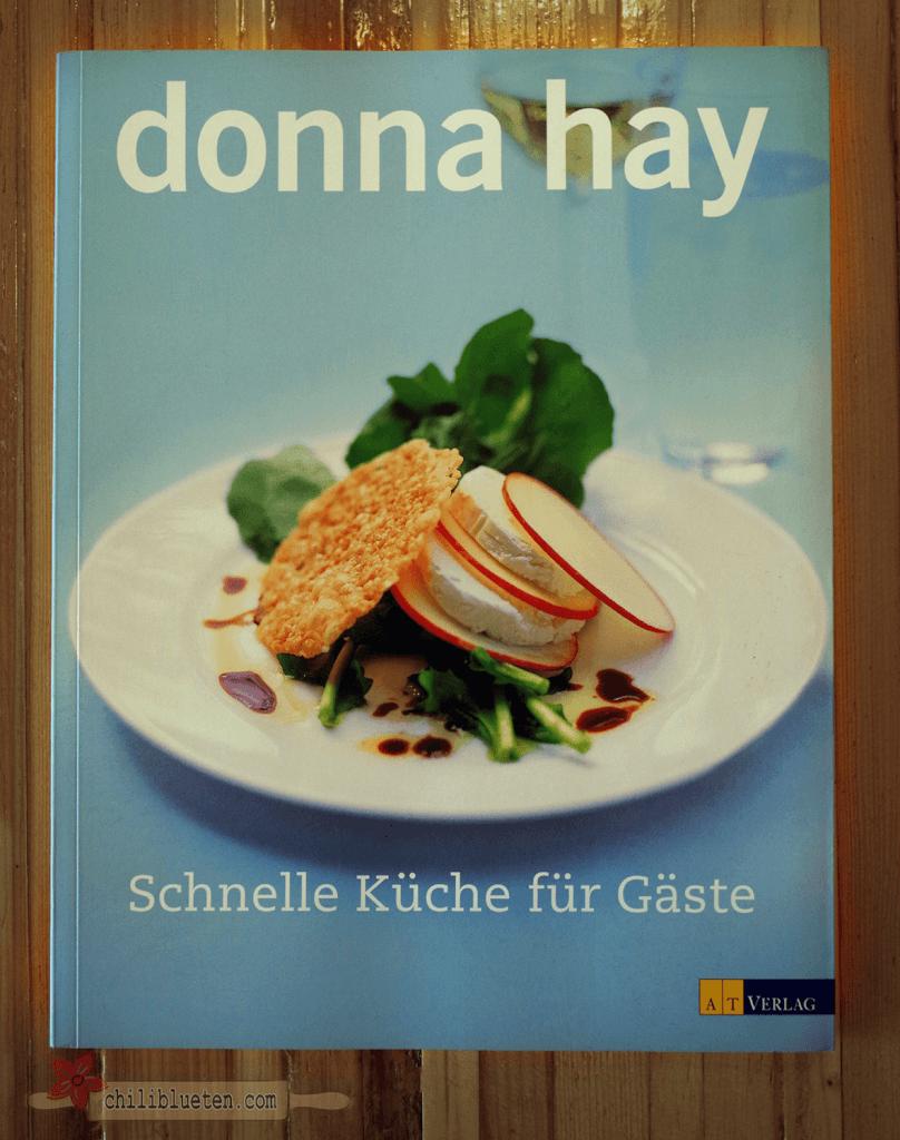 Donna Hay Schnelle Küche für Gäste