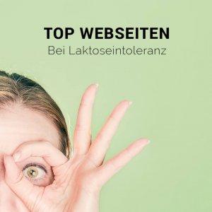Top Webseiten bei Laktoseintoleranz