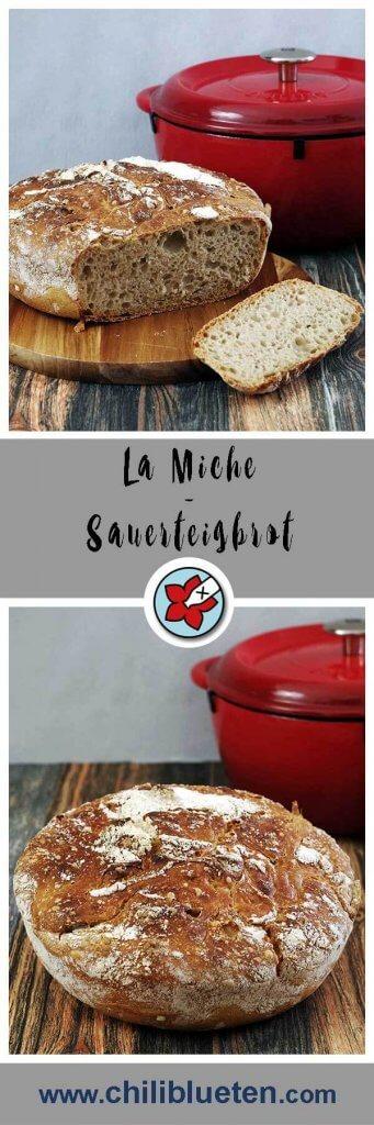 La Miche - ein Sauerteigbrot mit Tücken beim 24. Synchronbacken. #laktosefrei #glutenarm   chilibluetendotcom